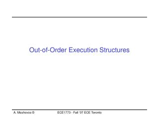 Out-of-Order Execution Structures