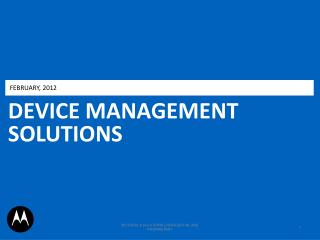 DEVICE MANAGEMENT SOLUTIONS