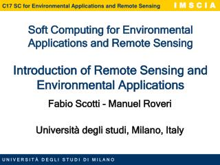 Fabio Scotti - Manuel Roveri Universit à degli studi, Milano, Italy