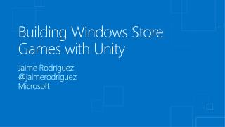 Building Windows Store Games with Unity