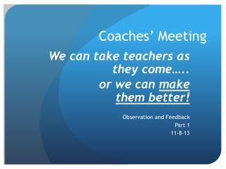 Coaches� Meeting