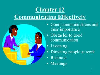 Chapter 12  Communicating Effectively