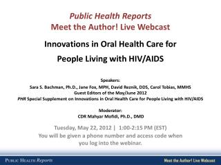 Public Health Reports Meet the Author! Live Webcast