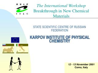 STATE SCIENTIFIC CENT R E OF RUSSIAN FEDERATION KARPOV INSTITUTE OF PHYSICAL CHEMISTRY
