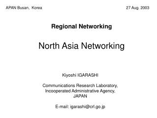 Regional Networking North Asia Networking