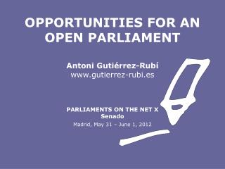 Antoni Gutiérrez-Rubí gutierrez-rubi.es PARLIAMENTS ON THE NET X Senado