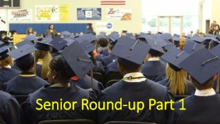 Senior Round-up Part 1