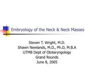 Embryology of the Neck  Neck Masses