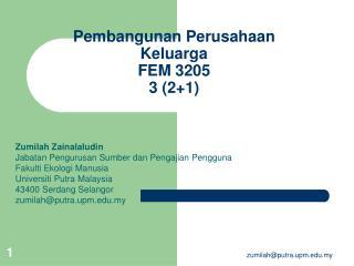 Pembangunan Perusahaan Keluarga FEM 3205 3 (2+1)