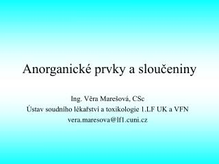 Anorganick� prvky a slou?eniny