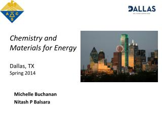 Chemistry  and Materials for Energy Dallas, TX Spring 2014