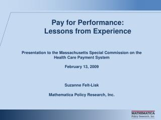Pay for Performance:  Lessons from Experience