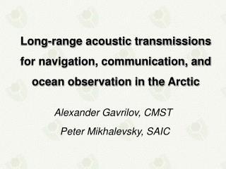 Alexander Gavrilov, CMST