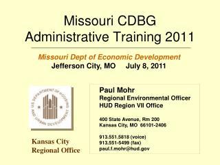 Missouri CDBG  Administrative Training 2011
