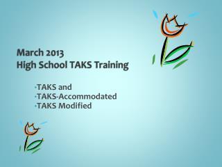 March 2013 High School TAKS Training