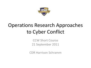 Operations Research Approaches to Cyber Conflict