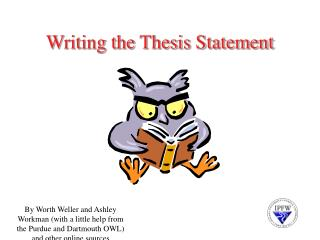 Writing the Thesis Statement