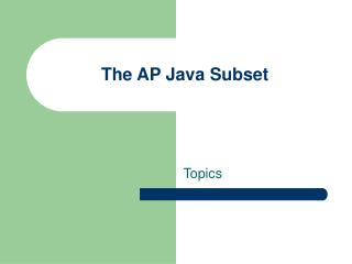 The AP Java Subset