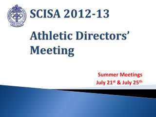 SCISA 2012-13 Athletic Directors' Meeting
