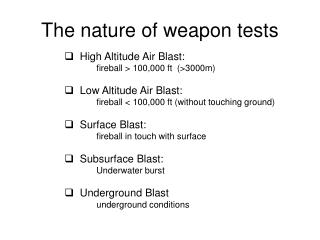 The nature of weapon tests