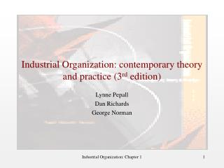 Industrial Organization: contemporary theory and practice 3rd edition