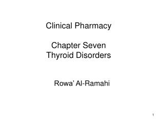 Clinical Pharmacy Chapter Seven Thyroid Disorders