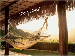 �Costa Rica!