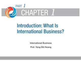 International Business Prof. Yong-Sik Hwang