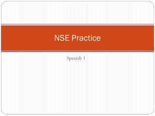NSE Practice