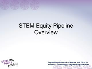 STEM Equity Pipeline Overview
