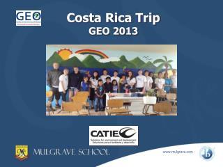 Costa Rica Trip GEO 2013