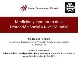 Medición y monitoreo de la Protección  Social  a Nivel Mundial