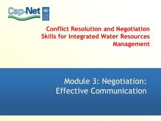 Conflict Resolution and Negotiation Skills for Integrated Water Resources Management