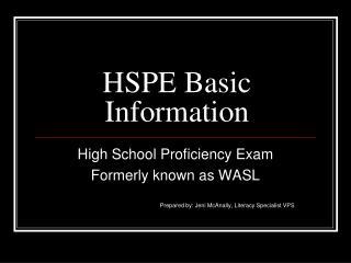 HSPE Basic Information