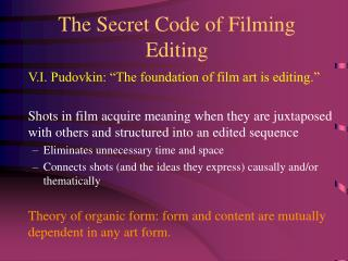 The Secret Code of Filming Editing