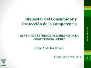 Bienestar del Consumidor y Protecci�n de la Competencia