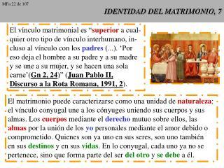 IDENTIDAD DEL MATRIMONIO, 7