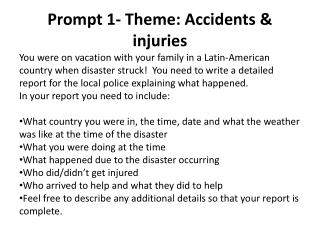 Prompt 1- Theme: Accidents & injuries