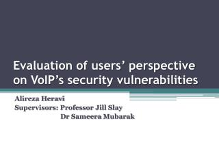 Evaluation of users' perspective on VoIP's security vulnerabilities