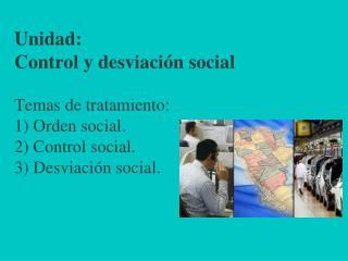 Tipos de control social a) El control a través de la socialización.