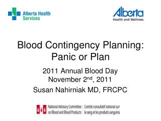 Blood Contingency Planning: Panic or Plan