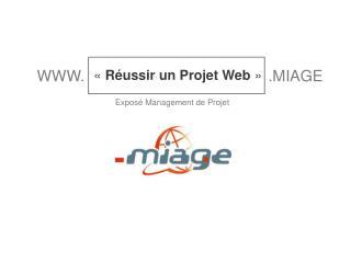 « Réussir un Projet Web »