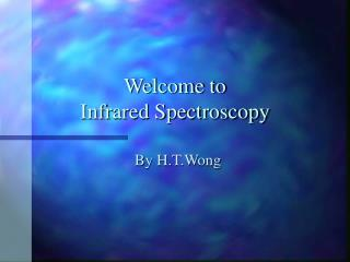 Welcome to  Infrared Spectroscopy