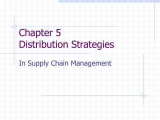 Chapter 5 Distribution Strategies