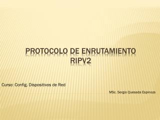 Protocolo de Enrutamiento  RIPv2