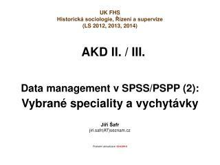 AKD II. / III.
