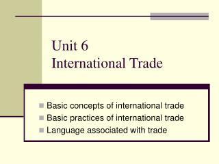 Unit 6  International Trade
