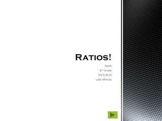 Ratios!