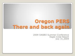 Oregon PERS There and back again