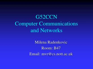 G52CCN Computer Communications  and Networks